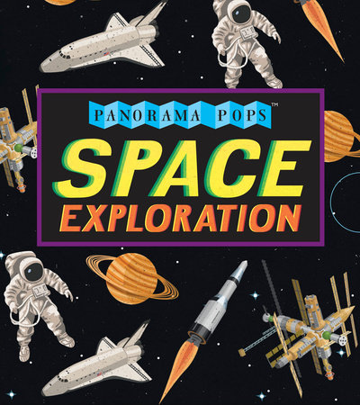 Space Exploration: Panorama Pops by Candlewick Press