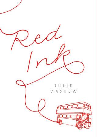 Red Ink by Julie Mayhew