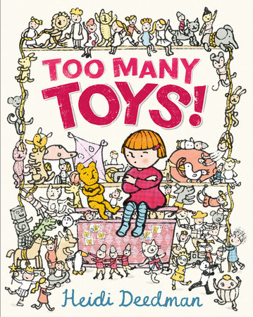 Too Many Toys! by Heidi Deedman