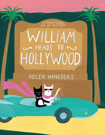 William Heads to Hollywood by Helen Hancocks