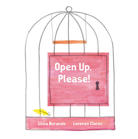 Open Up, Please! by Silvia Borando and Lorenzo Clerici