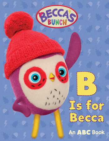 Becca's Bunch: B Is for Becca by Jam Media