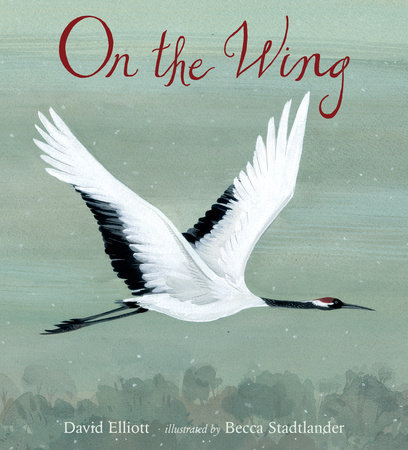 On the Wing by David Elliott