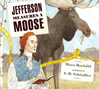 Jefferson Measures a Moose