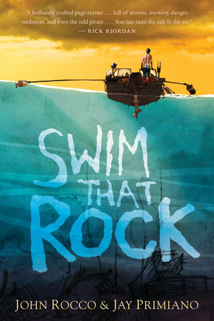 Swim That Rock by John Rocco and Jay Primiano