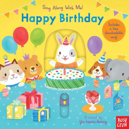Happy Birthday by Nosy Crow
