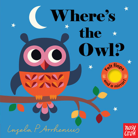 Where's the Owl? by Nosy Crow