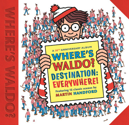 Where's Waldo? Destination: Everywhere! by Martin Handford
