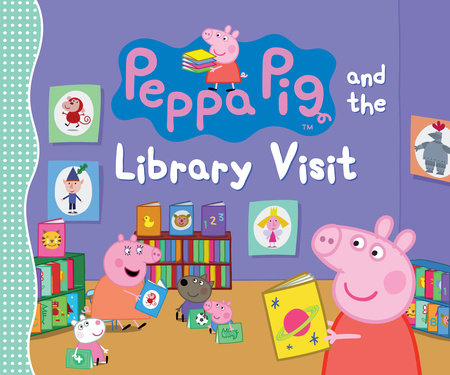 Peppa Pig and the Library Visit by Candlewick Press