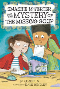 Smashie McPerter and the Mystery of the Missing Goop