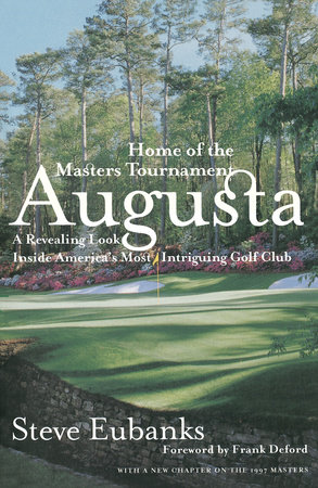 Augusta by Steve Eubanks