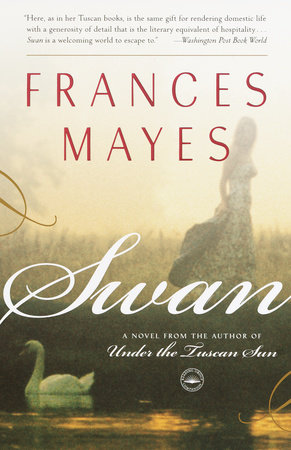 Swan by Frances Mayes