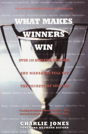 What Makes Winners Win by Charlie Jones