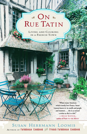 On Rue Tatin by Susan Herrmann Loomis