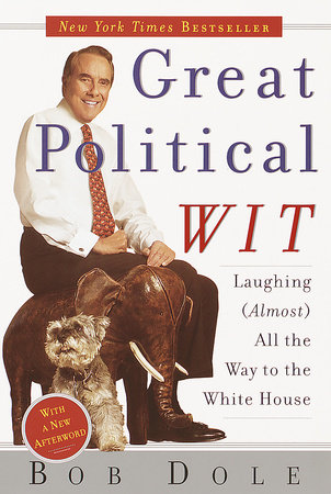 Great Political Wit by Robert Dole