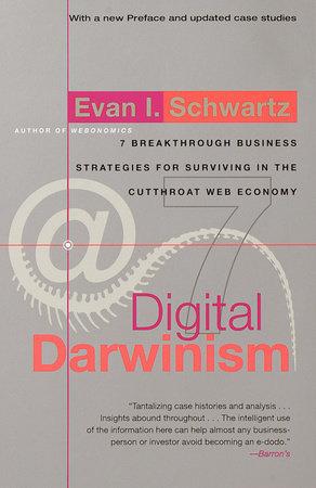 Digital Darwinism by Evan I. Schwartz