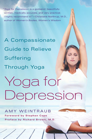 Yoga for Depression by Amy Weintraub