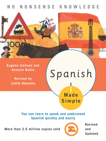 Spanish Made Simple by Judith Nemethy