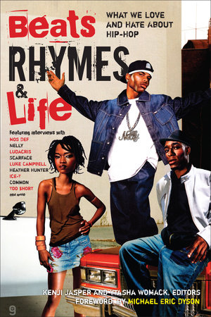 Beats Rhymes & Life by Ytasha Womack