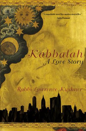 Kabbalah by Rabbi Lawrence Kushner