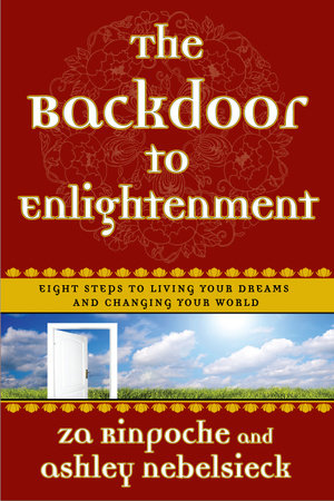 The Backdoor to Enlightenment by Za Rinpoche and Ashley Nebelsieck