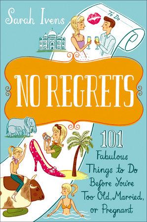 No Regrets by Sarah Ivens