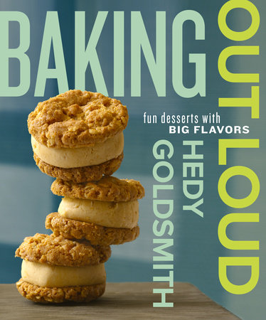 Baking Out Loud by Hedy Goldsmith