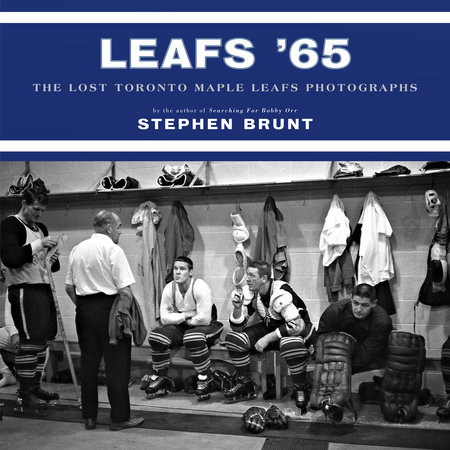 Leafs '65 by Stephen Brunt