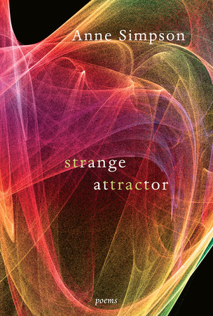 Strange Attractor by Anne Simpson