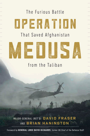 Operation Medusa by Major General David Fraser and Brian Hanington