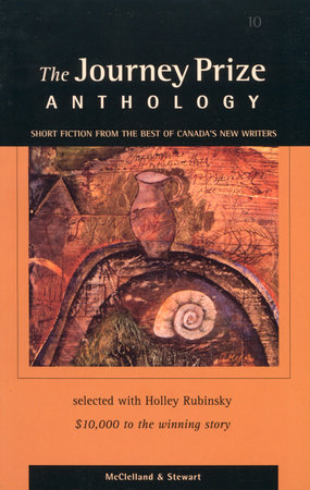 The Journey Prize Anthology 10 by Various