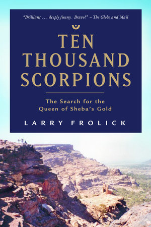 Ten Thousand Scorpions by Larry Frolick