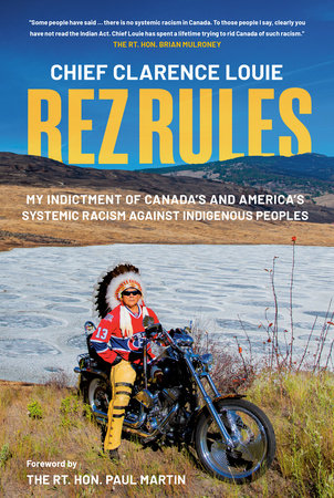 Rez Rules by Chief Clarence Louie