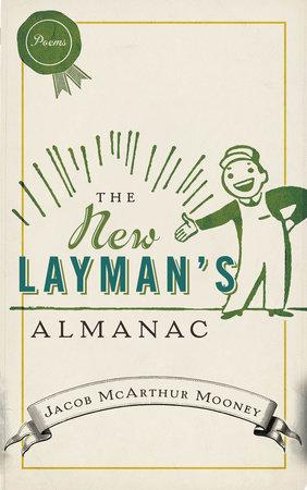 The New Layman's Almanac by Jacob McArthur Mooney