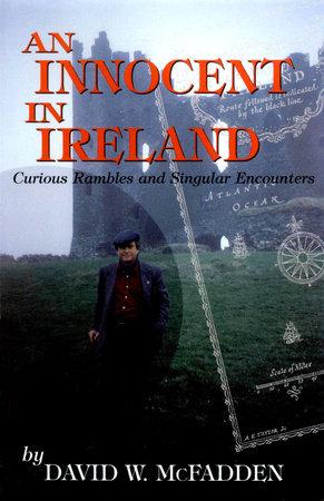 An Innocent in Ireland by David McFadden