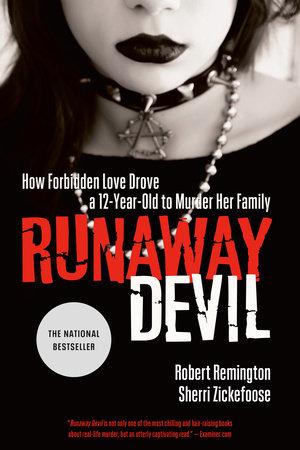 Runaway Devil by Robert Remington and Sherri Zickefoose