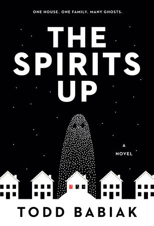 The Spirits Up by Todd Babiak
