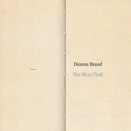 The Blue Clerk by Dionne Brand