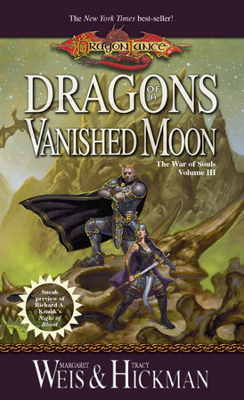 Dragons of a Vanished Moon by Margaret Weis and Tracy Hickman