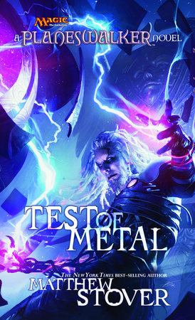 Test of Metal by Matthew Stover