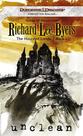 Unclean by Richard Lee Byers
