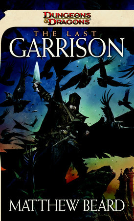 The Last Garrison by Matthew Beard