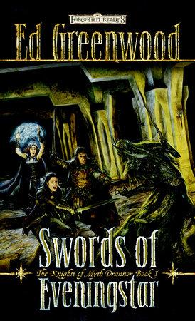 Swords of Eveningstar by Ed Greenwood