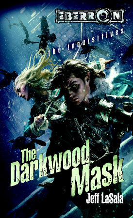The Darkwood Mask by Jeff LaSala