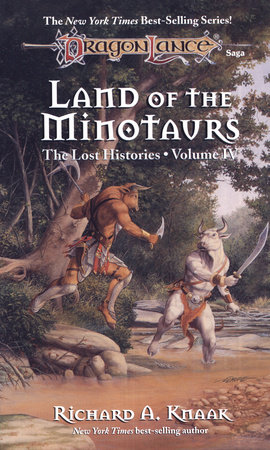 Land of the Minotaurs by Richard A. Knaak