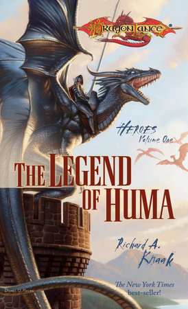 The Legend of Huma by Richard Knaak