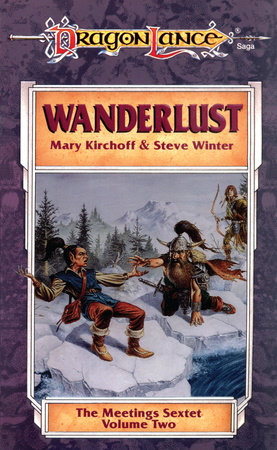 Wanderlust by Mary Kirchoff and Steve Winter