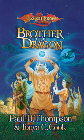 Brother of the Dragon by Paul B. Thompson and Tonya C. Cook