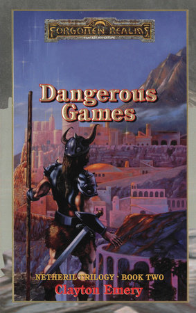 Dangerous Games by Clayton Emery