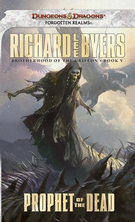 Prophet of the Dead by Richard Lee Byers